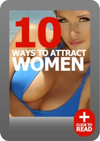 10 Ways to Attract Women